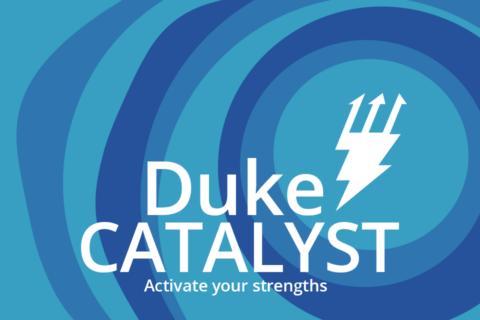 Duke Catalyst
